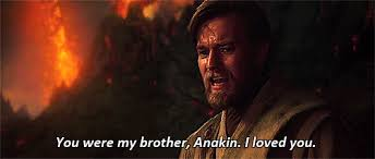 you were my brother anakin