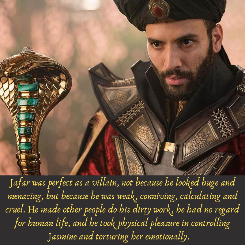 Jafar was a perfect villain