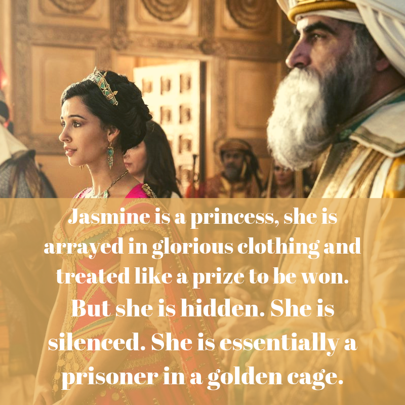 Jasmine essentially a prisoner in a golden cage.