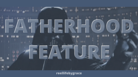 Fatherhood Feature: The Mandalorian